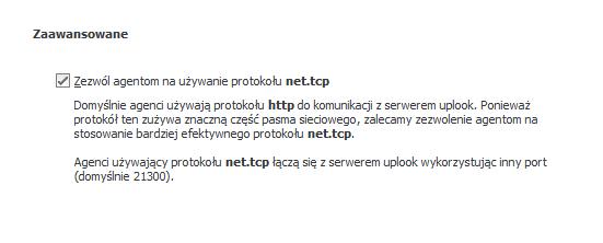 Zastosowanie protokołu net.tcp pozwala na zaoszczędzenie znacznej części pasma sieciowego, dzięki czemu szybciej dochodzi do połączenia z Agentami