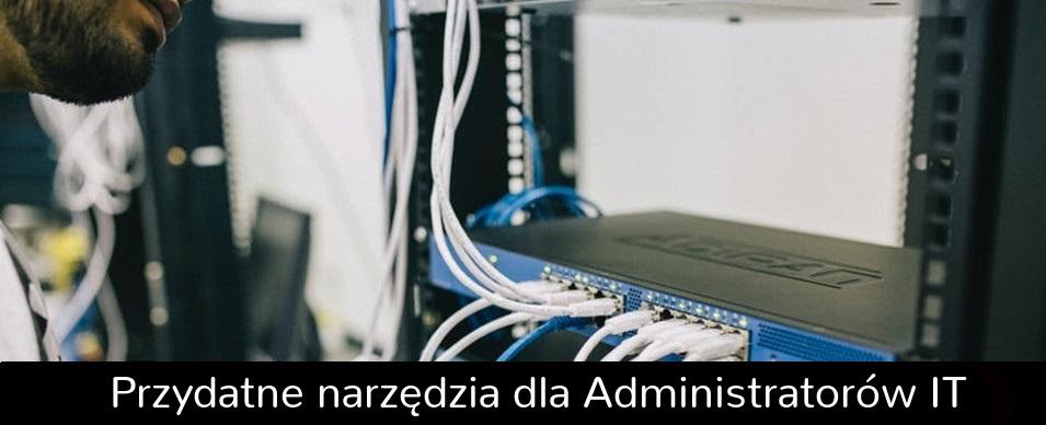 Narzędzia administrator IT