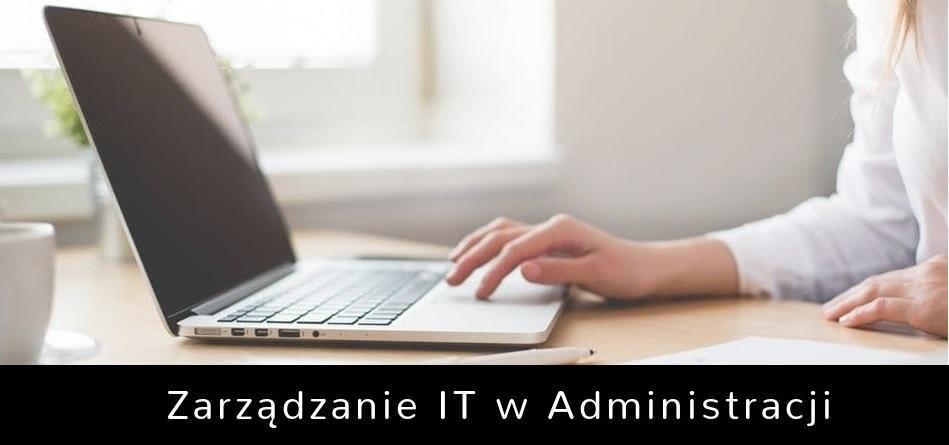 zarządzanie IT administracja